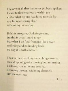 Rainer Maria Rilke – I believe in all that has never yet been spoken