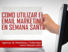 Como utilizar el email marketing en semana santa www.visocym.com