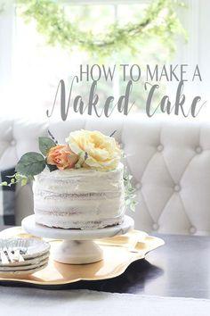 Wedding Cake Recipes How to Make a Naked Cake Creative Wedding Cakes, Diy Wedding Cake, Beautiful Wedding Cakes, Gorgeous Cakes, Wedding Cake Recipes, Naked Wedding Cake Recipe, How To Make Wedding Cake, Brownie Desserts, Oreo Dessert