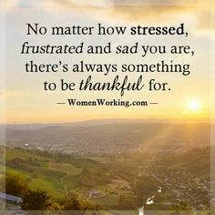 No matter how stressed
