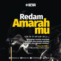 Redam amarah Islamic Love Quotes, Muslim Quotes, Self Reminder, Daily Reminder, Positive Quotes, Motivational Quotes, Inspirational Quotes, Learn Islam, Islamic Messages