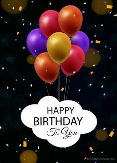 Happy Birthday Ecard, Birthday Wishes Cake, Happy Birthday Wishes Images, Happy Birthday Video, Birthday Cheers, Happy Birthday Friend, Birthday Posts, Happy Birthday Pictures, Happy Birthday Greetings
