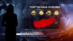 Hava Durumu 21 Ocak 2016 Perşembe