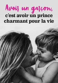 Avoir un garçon, c'est avoir un prince charmant pour la vie