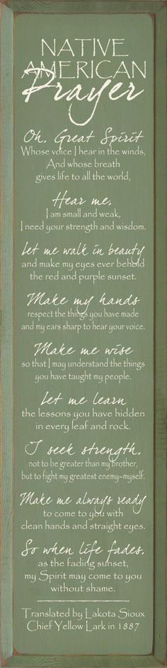 Native American Indian Prayer                                                                                                                                                      More