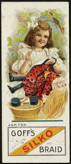 Ask for Goff's Silk Braid. Images Vintage, Vintage Posters, Vintage Ephemera, Vintage Cards, Boston Public Library, Public Libraries, Vintage Sewing Notions, Sewing Cards, Postcard Art