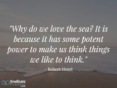 People love the ocean for different reasons. We have compiled 25 inspiring quotes about the ocean and the effect it has on people. Ocean Quotes, Inspiring Quotes, Plastic, People, Life Inspirational Quotes, Sea Quotes, Inspire Quotes, Inspirational Quotes, People Illustration