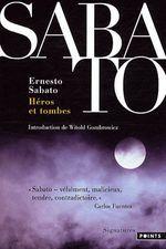 héros et tombes - Ernesto Sabato