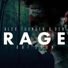 RAGE (Official Preview) by Alex Thunder, on SoundCloud
