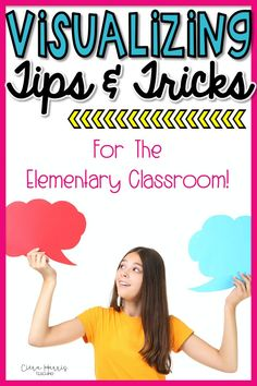 These visualization tips and tricks are perfect for your elementary classroom this year! The visualization strategies and reading activities in this blog post will give you actionable lessons to use with your elementary students to help them master this essential reading skill. Click the pin to learn all these must-have tips!