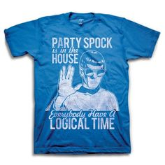 Party Spock is in the house