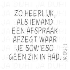 Afzeggen. Ja Duh!  #humor #tekst #Nederlands #Facebook #grappig
