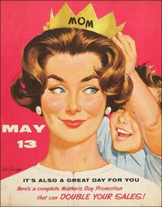 Mid Mod Mother's Day poster by Arthur Sarnoff.  Have a Happy Mothers Day to all the Moms!