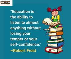 Learning never stops, and the will to learn shouldn't stop either. Remember, true education lies in listening more than it does in speaking! Home Tutors, Self Confidence, Losing You, Education, Learning, Studying, Teaching, Confidence, Onderwijs