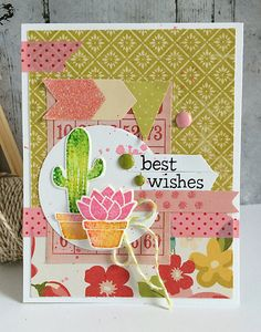 ~ best wishes ~ Love the cactus and succulent on this pretty handmade card!