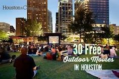 Outdoor Movie Houston Texas.