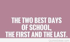 first day of school quotes pictures sayings cartoons 2015 First Day Of School Quotes, Last Day Of School, Too Cool For School, School Life, Funny Farewell Quotes, Farewell Quotes For Friends, Funny Last Words, Famous Last Words, Funny Motivational Quotes