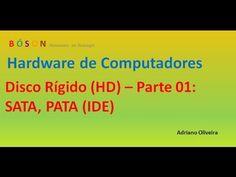 Curso de #Hardware - Vídeo 06 - Disco Rígido - Parte 1 - YouTube
