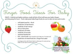 Baby's First Finger Foods Recipes and Ideas for Healthy Baby Finger Foods!  Awesome hint:  Grind up cheerios, graham crackers, wheat germ, etc. into a fine powder and coat the food bits for easier pick-up. Genius!!