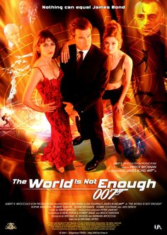 Pierce Brosnan, Sophie Marceau, and Denise Richards in The World Is Not Enough James Bond Skyfall, Pierce Brosnan, Bond Girls, Samantha Bond, James Bond Movie Posters, James Bond Movies, Robert Carlyle, Sophie Marceau, Denise Richards