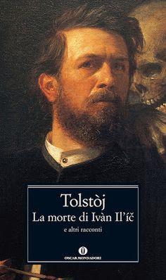 La morte di Ivan Il'ič - Lev Tolstoj.