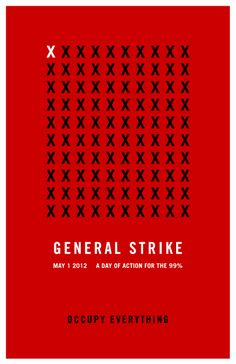 General Strike poster, May 1, 2012. #OWS