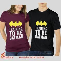 beautiful Training to be Batman for Men T-Shirts, Ladies T-Shirts, Unisex T-Shirts