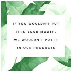 If you wouldn't put it in your mouth, we wouldn't put it in our products. You'll only find organic ingredients in Coco Rinse!