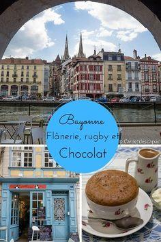 Visite de Bayonne, au Pays Basque, le temps d'une après-midi: balade dans le centre ville, visite guidée, dégustation de chocolat et match de rugby