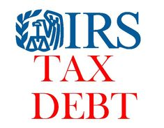 How tax debt works; how it is different from ordinary debt; taxpayer should be in control of monitoring Tax Debt, Federal Income Tax, Capital Gain, Tax Preparation, Anatomy, Law, Finance, Positivity, Economics