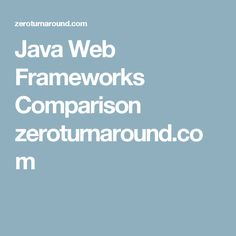 comparing java web frameworks 1 introduction in this article we are going to compare three popular mv frameworks for the web: angularjs vs backbone vs ember choosing the right framework for your project can have a huge impact on your ability to deliver on time, and your ability to maintain your code in the future.