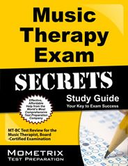 Music Therapy Exam Secrets Study Guide