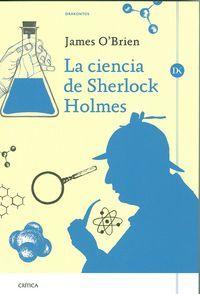 Pocos personajes de la literatura son más reconocidos universalmente que Sherlock Holmes, el detective surgido de la imaginación de Arthur Conan Doyle. Cautivados por sus poderes de observación y deducción, muchos lectores pasan por alto el uso que Holmes hacía de la ciencia para resolver sus casos http://www.imosver.com/es/libro/la-ciencia-de-sherlock-holmes_0010022919