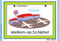 Themahoek welkom op Schiphol bij thema vliegveld voor kleuters, juf Petra van kleuteridee, free printable.
