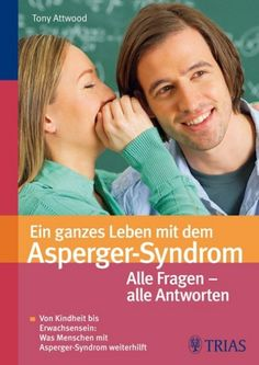 "Tony Attwood: ""Ein ganzes Leben mit dem Asperger-Syndrom"""