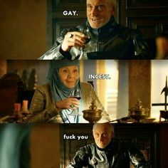 #GameOfThrones That Is A Tyrell Burn -Good Day Tywin Lannister :P | Game Of Thrones Memes and Quotes