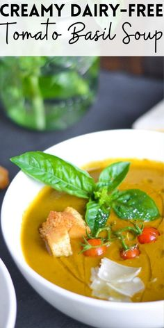 This nutritious Creamy Dairy-Free Roasted Tomato Basil Soup is vegan, hearty and full of delicious flavor that's perfect for the end cool fall mornings.