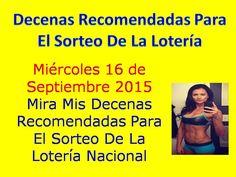 Decenas de la Loteria Nacional Sorteo Miercolito del Miercoles 16 de Septiembre 2015