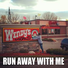"""This is the funniest thing I've seen in a while! """"Wendy run away with me!"""" - somewhere in neverland"""