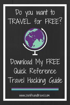 Download my Quick Reference Guide To Travel Hacking for FREE! | Travel Tips | Travel Hacking Tips | #travelhacking