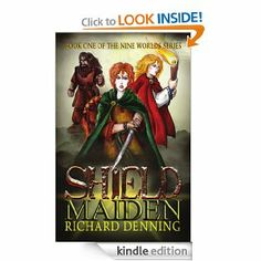 Shield Maiden (The Nine Worlds) by Richard Denning. $3.54. Publisher: Mercia Books (June 16, 2012). 208 pages