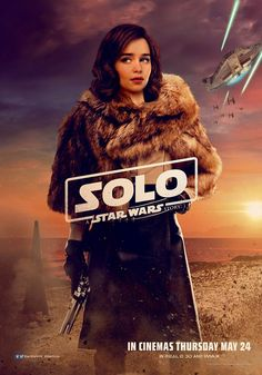 Solo A Star Wars Story Movie Poster Emilia Clarke Qi/'Ra Print 14×21 27×40 32×48/""