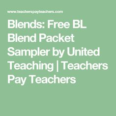 Blends: Free BL Blend Packet Sampler by United Teaching   Teachers Pay Teachers