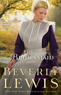 The Bridesmaid  by: Beverly Lewis