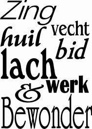Zing, vecht, bid etc - Moden Achrichten Words Quotes, Wise Words, Sayings, Little Things Quotes, Dutch Quotes, Special Words, Cool Writing, More Than Words, Quote Posters