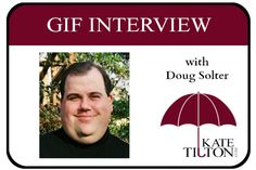 Gif Interview with Doug Solter | Kate Tilton, Connecting Authors & Readers