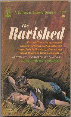 The Ravished by Thompson 1967 First Edition Paperback Original Collectible copy