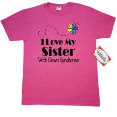 Down Syndrome Sister T-Shirt Retro Heather Pink $17.99 www.awarenesstshirts.com