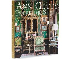 """Ann Getty: Interior Style"""