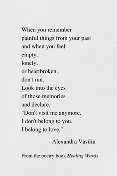 Be brave and let go of your past. Heal your heart's wounds. You deserve a new life. // This is a piece from my new empowering poetry book Healing Words. Enjoy my book for free with Kindle Unlimited or grab a copy for yourself and someone special in your l Past Quotes, Go For It Quotes, Quotes To Live By, Be Brave Quotes, Uplifting Poems, Inspirational Poems, Healing Words, Healing Quotes, My Poetry